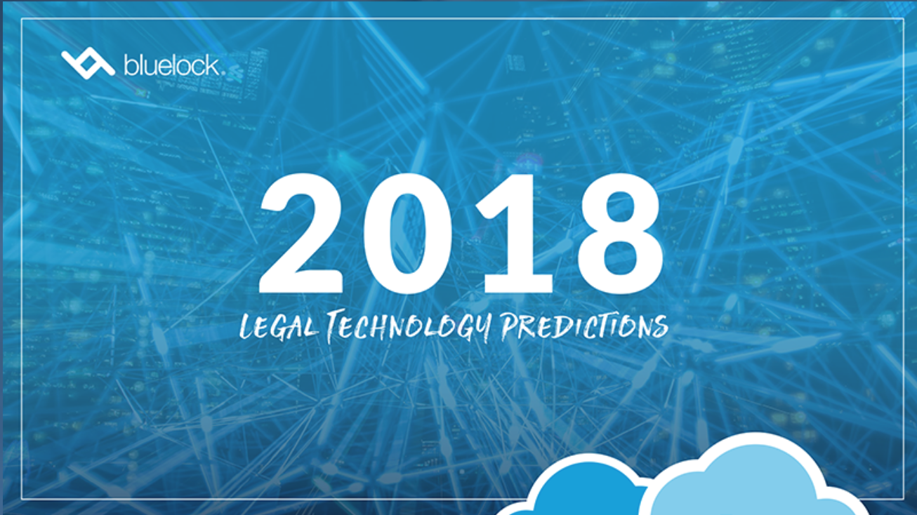 2018 Legal Technology Predictions