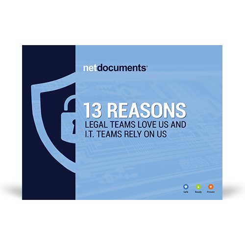 13 Reasons Legal Teams Love Us and IT Re...