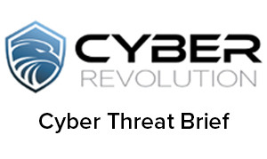 Cyber Threat Brief